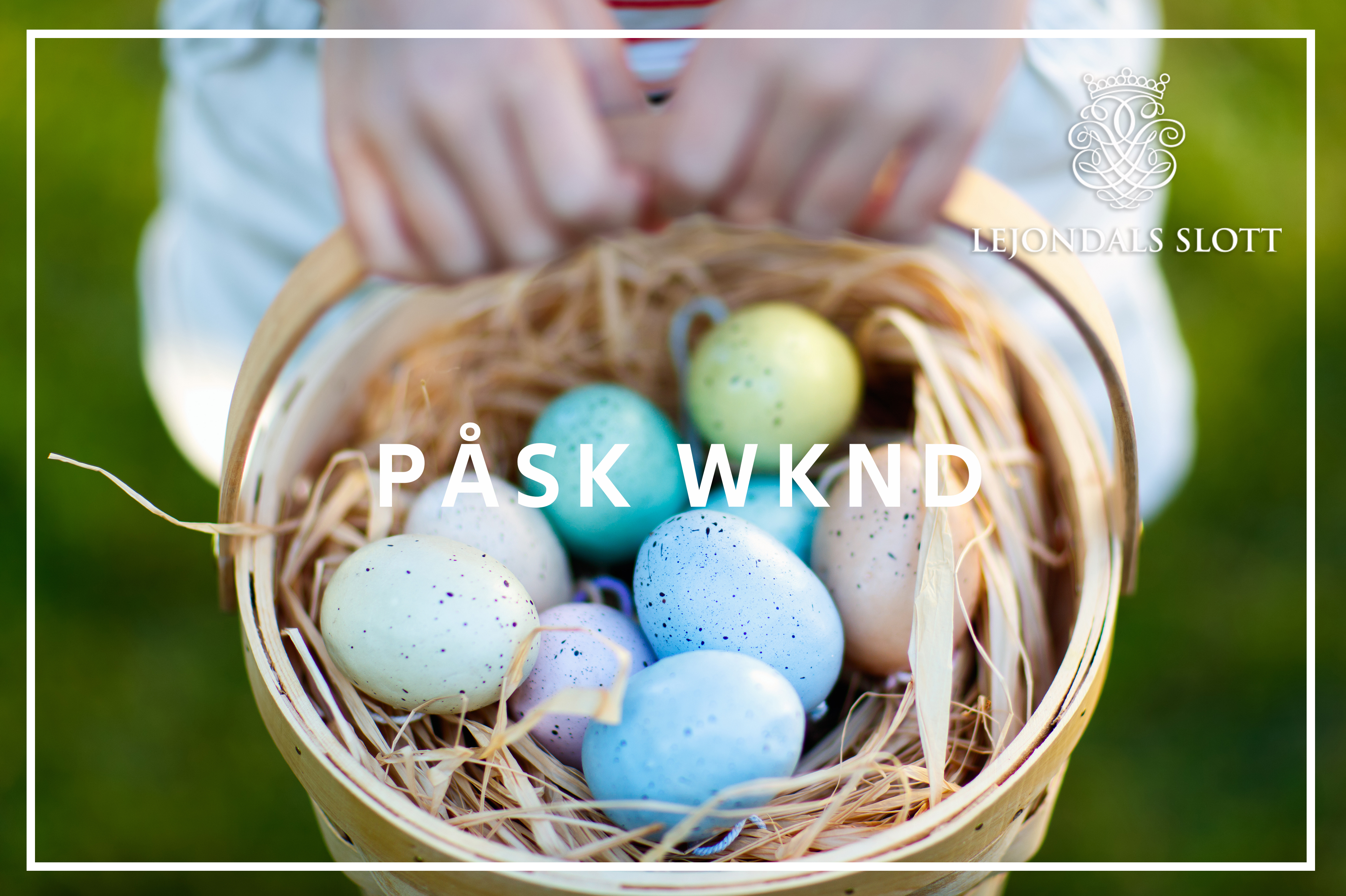 Easter WKND